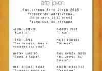 Encuentros Arte Joven 2015 Producción Audiovisual